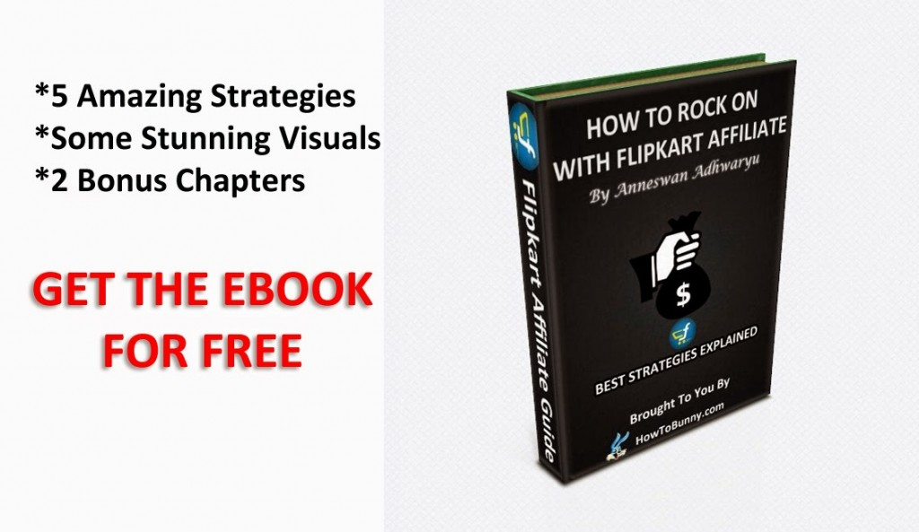 "Free E-book: ""How to rock with Flipkart affiliate?"""
